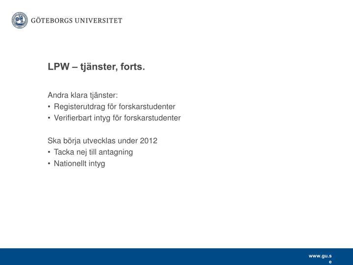LPW – tjänster, forts.