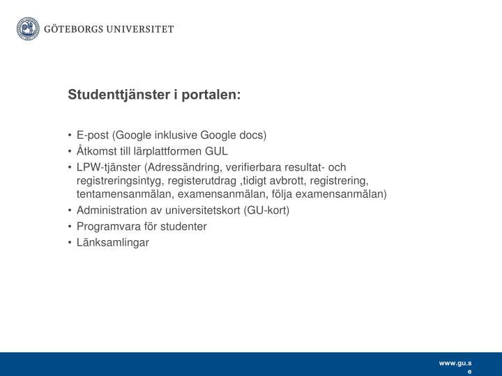 Studenttjänster i portalen: