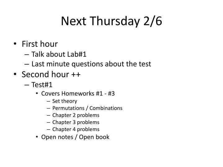 Next Thursday 2/6