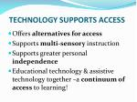 technology supports access