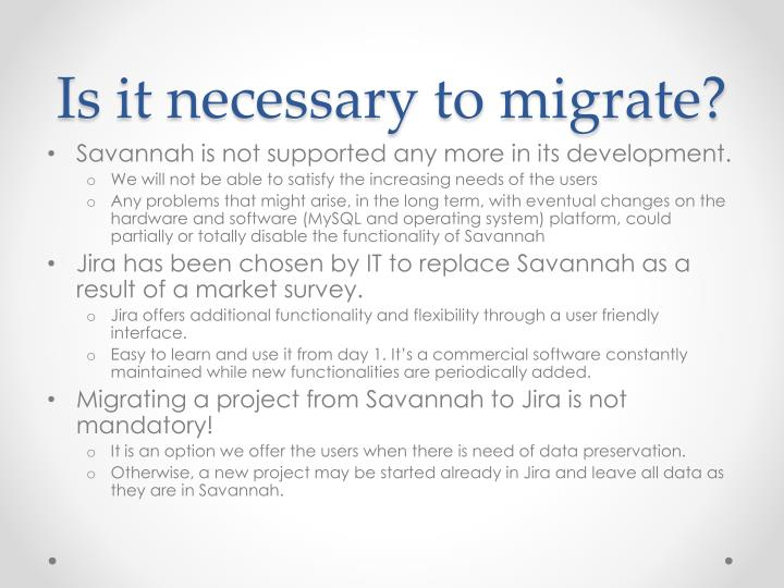 Is it necessary to migrate
