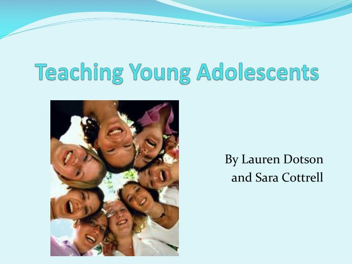 Teaching young adolescents