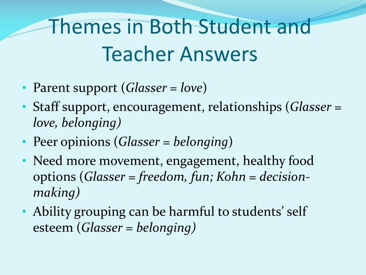 Themes in Both Student and Teacher Answers