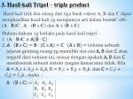 3 hasil kali tripel triple product