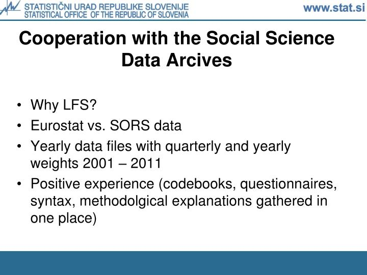 Cooperation with the social science data arcives