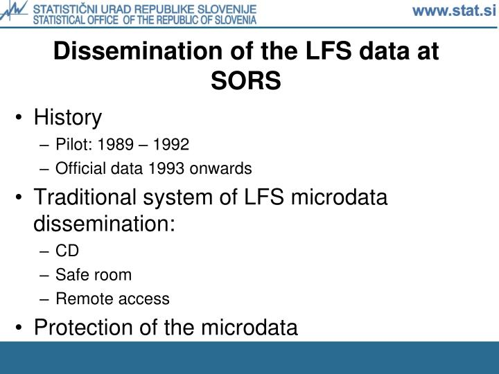 Dissemination of the lfs data at sors