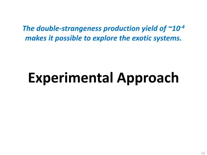 The double-strangeness production yield of ~10