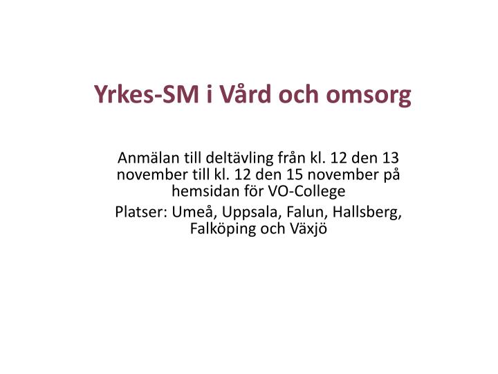 Yrkes-SM i Vård och omsorg