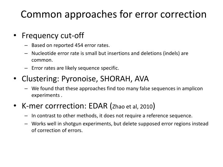 Common approaches for error correction