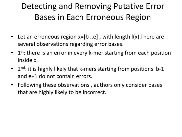 Detecting and Removing Putative Error Bases in Each Erroneous Region
