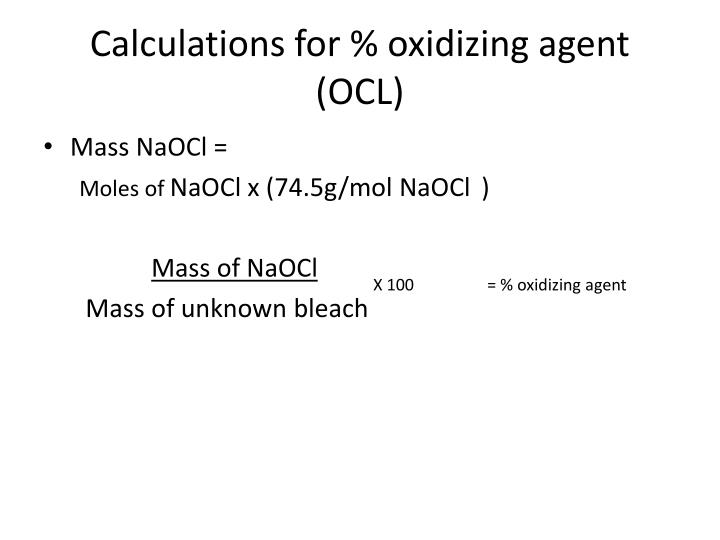 Calculations for % oxidizing agent (OCL)