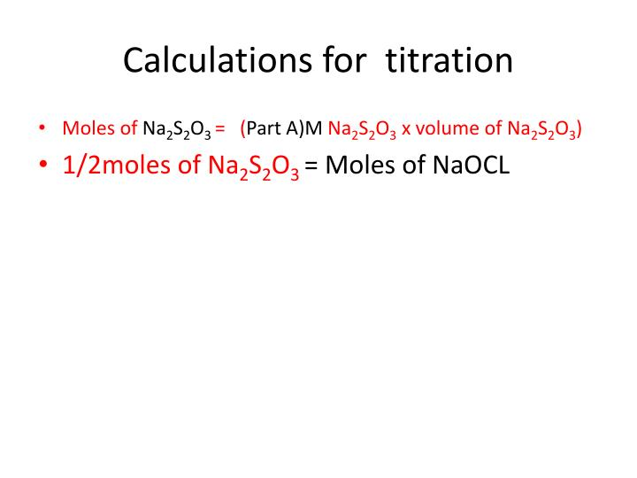 Calculations for  titration