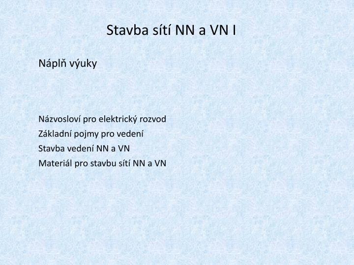 Stavba sítí NN a VN I