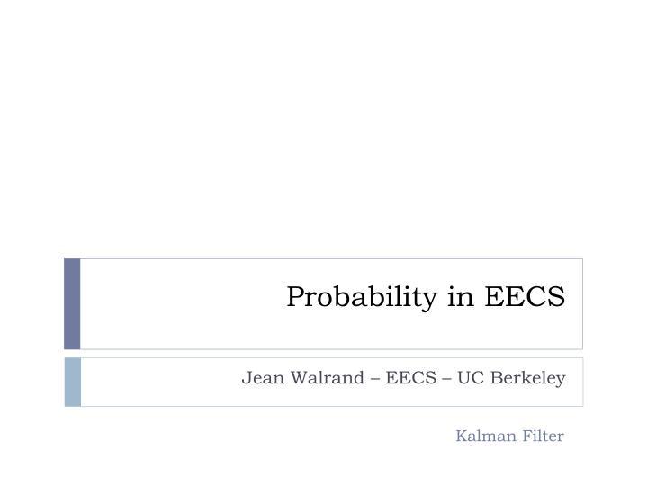 Probability in EECS