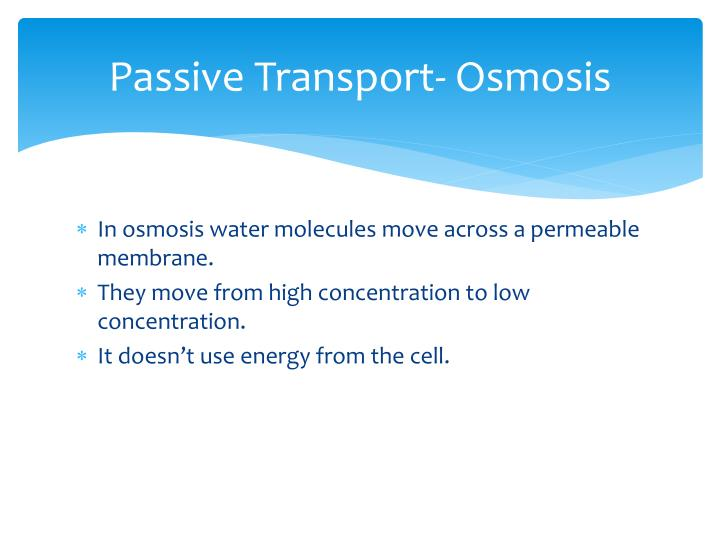 Passive transport osmosis