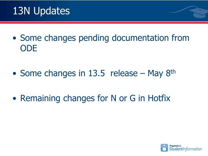 13N Updates