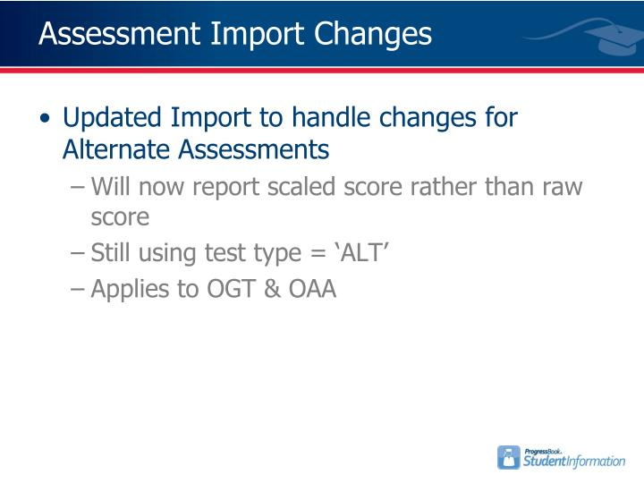 Assessment Import Changes