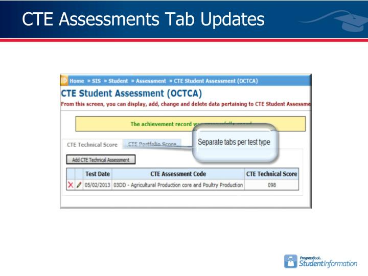 CTE Assessments Tab Updates
