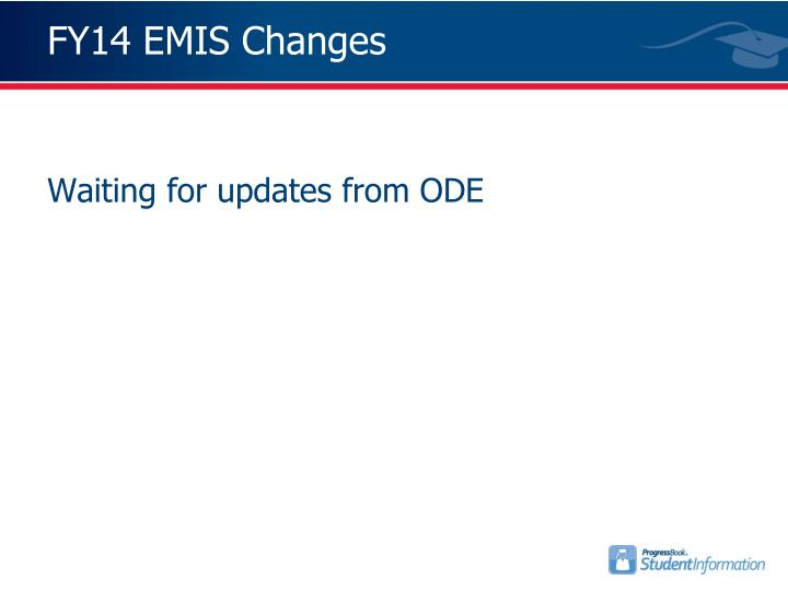 FY14 EMIS Changes