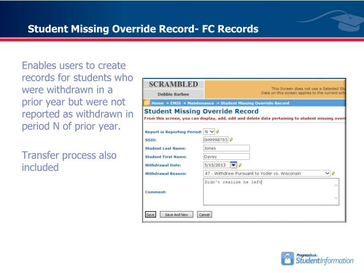 Student Missing Override Record- FC Records