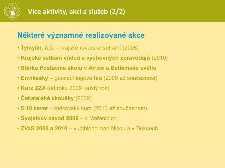Více aktivity, akcí a služeb (2/2)