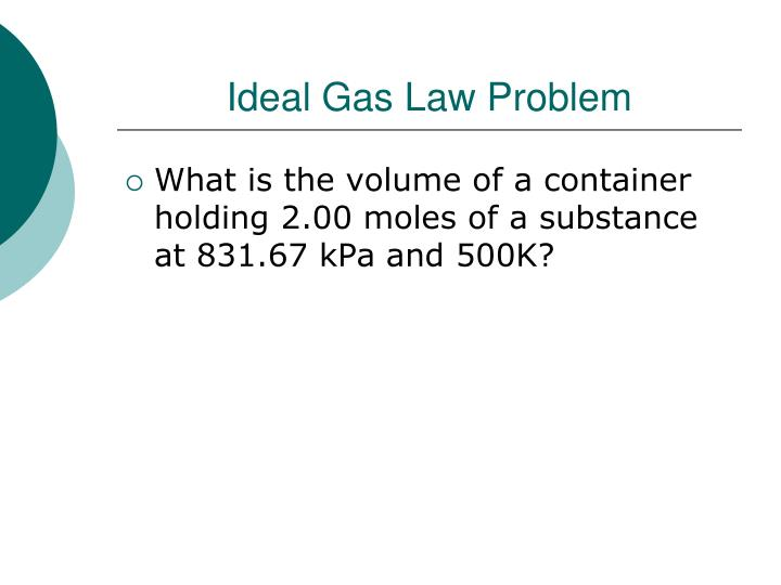 Ideal Gas Law Problem