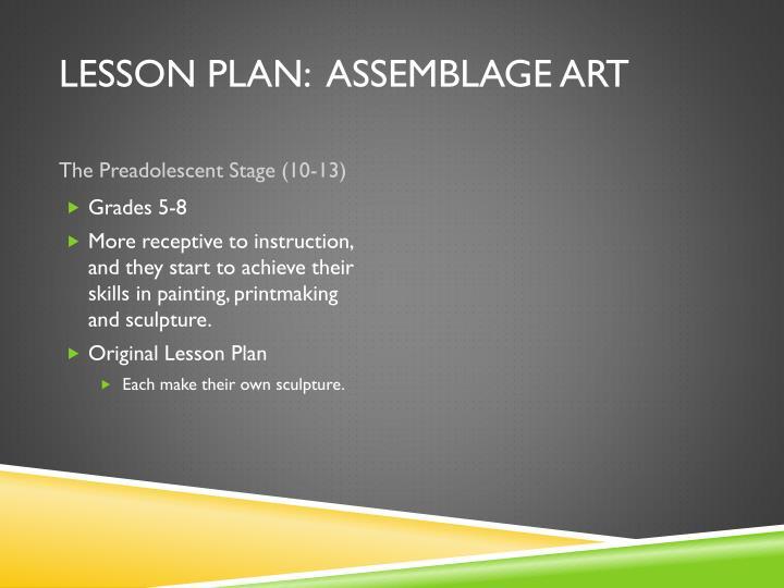 Lesson Plan:  Assemblage Art