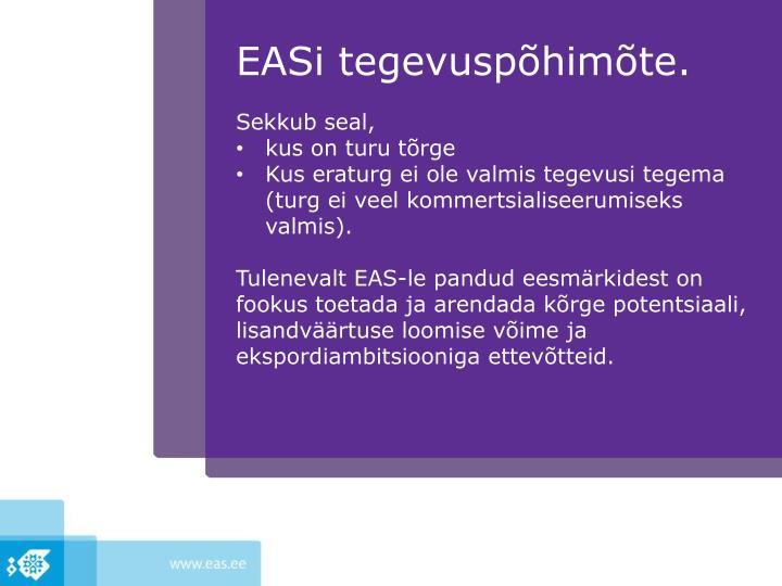EASi tegevuspõhimõte.