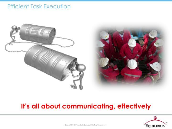 Efficient Task Execution