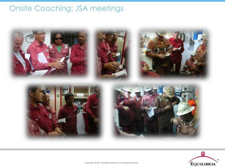 Onsite Coaching: JSA meetings