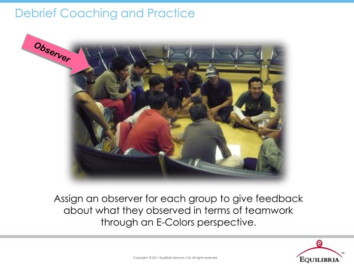 Debrief Coaching and Practice