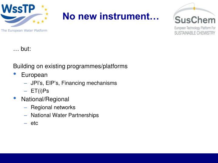No new instrument…