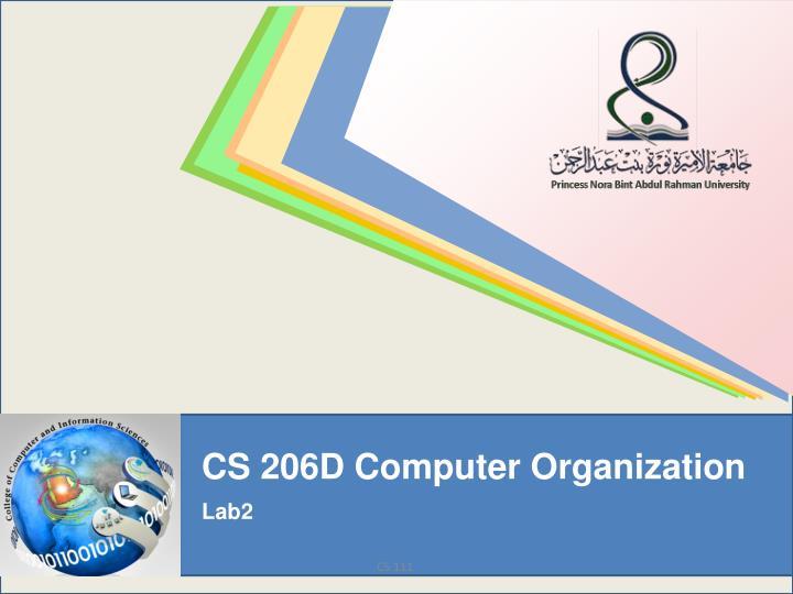 CS 206D Computer Organization