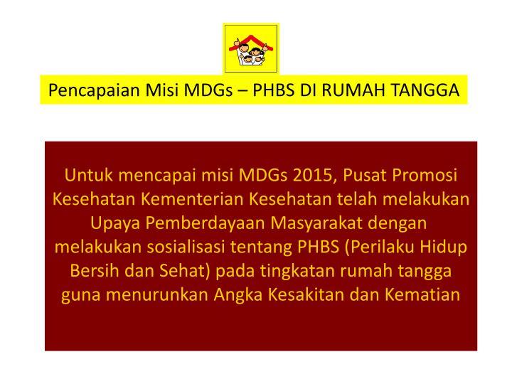 Pencapaian Misi MDGs – PHBS