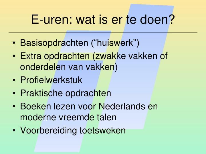 E-uren: wat is er te doen?
