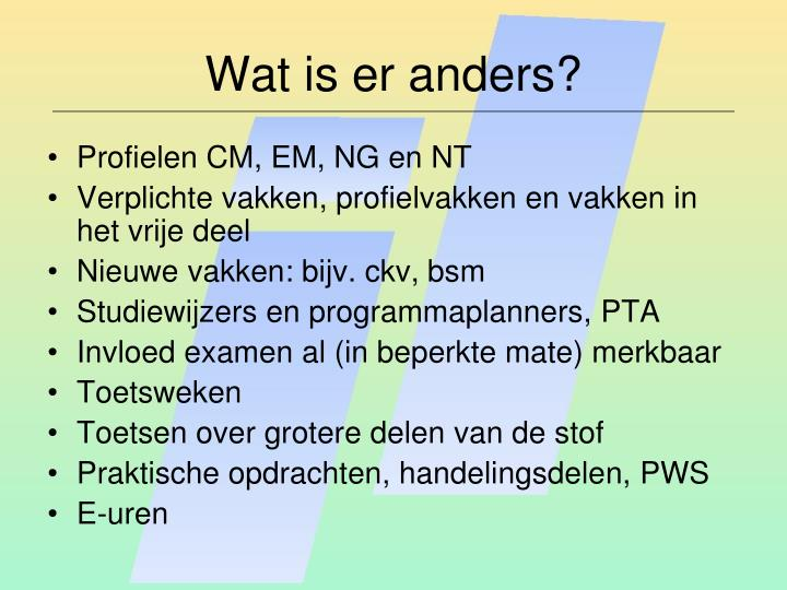 Wat is er anders