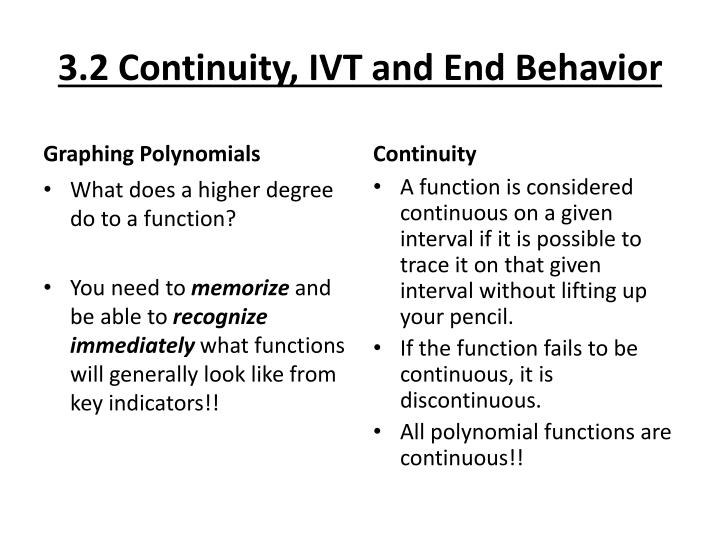3 2 continuity ivt and end behavior