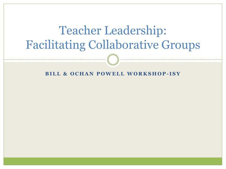 Teacher Leadership: