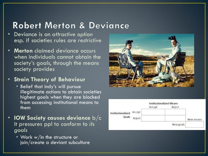 Robert Merton & Deviance