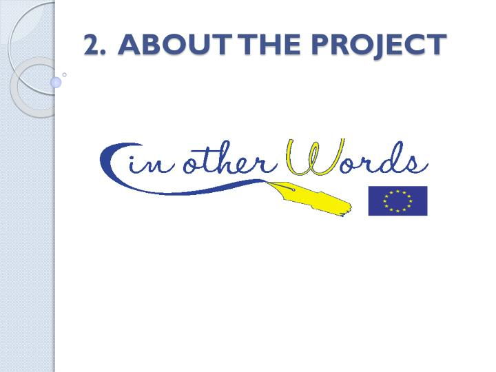 2.  ABOUT THE PROJECT
