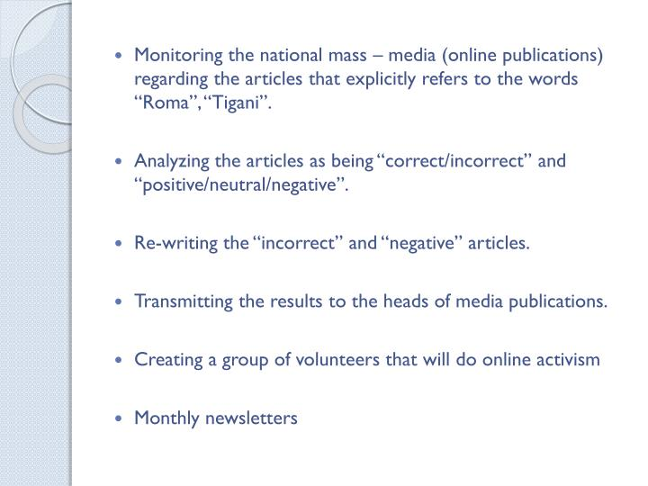 "Monitoring the national mass – media (online publications) regarding the articles that explicitly refers to the words ""Roma"", """