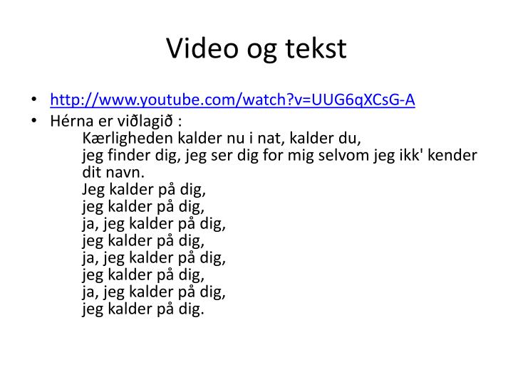 Video og tekst