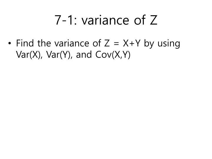 7-1: variance of Z