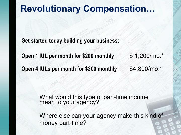 Revolutionary Compensation…