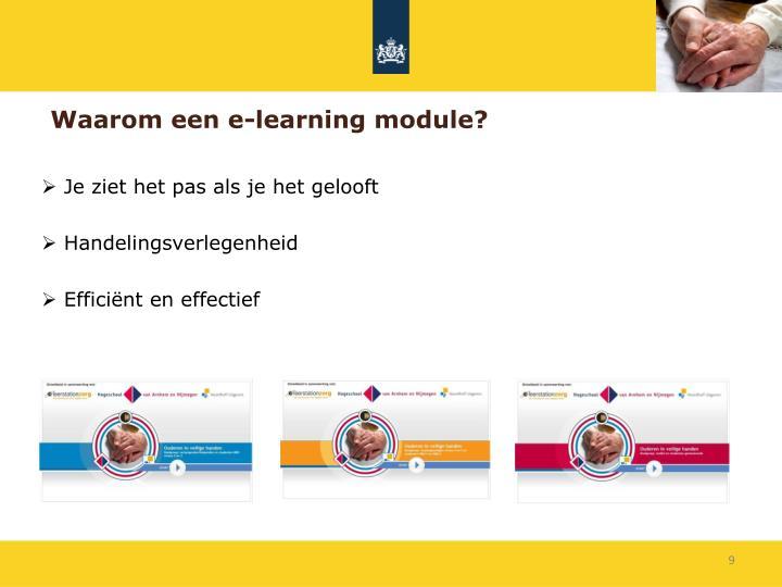 Waarom een e-learning module?