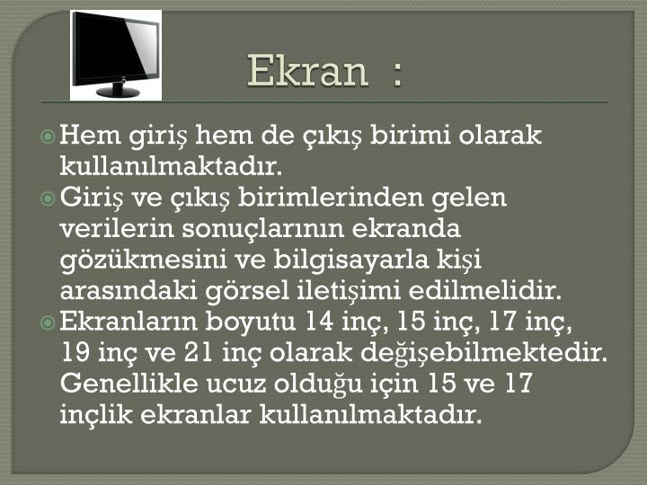 Ekran  :