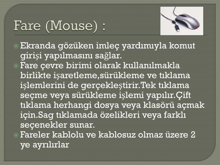 Fare (Mouse) :