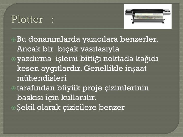 Plotter   :