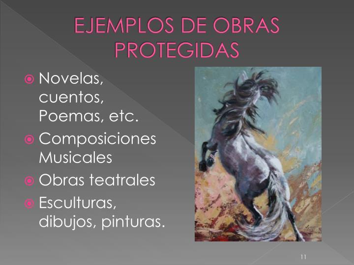 EJEMPLOS DE OBRAS PROTEGIDAS