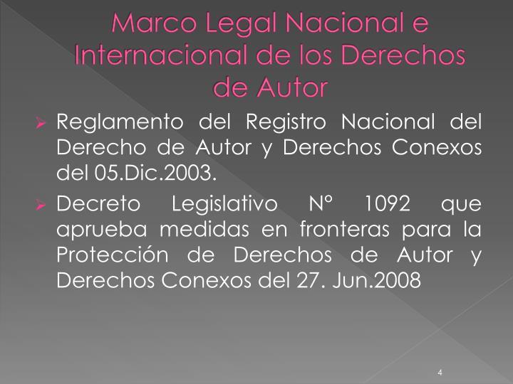 Marco Legal Nacional e Internacional de los Derechos de Autor